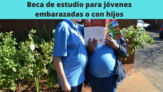 Beca para jóvenes embarazadas o con hijos