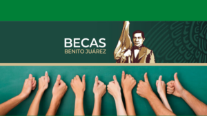 Las 4 Becas Benito Juárez