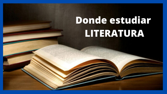 ¿Dónde estudiar Literatura?