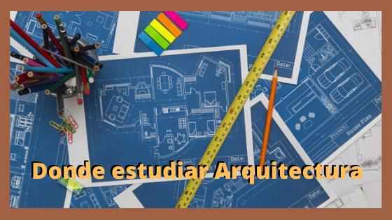 Donde estudiar Arquitectura en Puebla